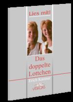 Еріх Кестнер. Подвійна Лотточка = Erich Kaestner. Das Doppelte Lotchen : книга для читання [нім.]