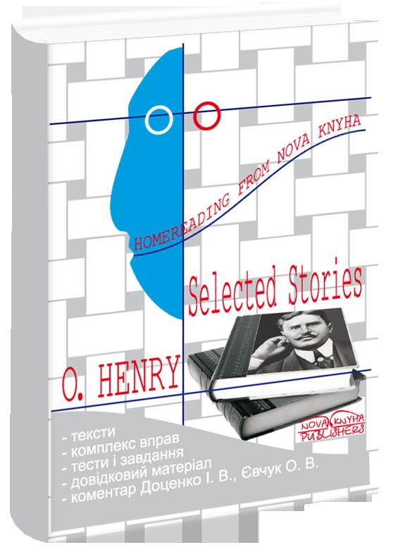 Вибрані твори О'Генрі. Книга для читання. [англ.]