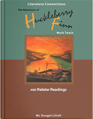 The adventures of Huckleberry Finn: and related readings