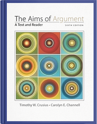 Aims of Argument : Text & Reader, 6th (sixth) Edition
