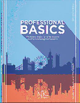 Professional Basics = Речі першої професійної необхідності.