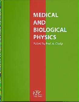 Medical and Biological Physics=Медична і біологічна фізика. Вид. 3: