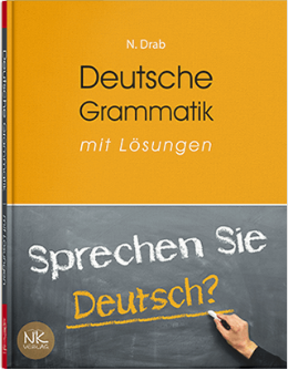 Практична граматика німецької мови. — 2-ге вид., переробл. та допов.