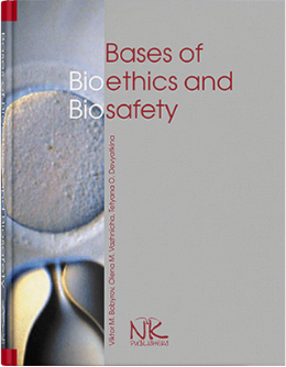 Bases of bioethics and biosafety=Основи біоетики та біобезпеки. – 2-ге вид.