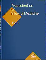 Propedeutics to Internal Medicine=Пропедевтика внутрішньої медицини Ч.1. Вид. 3
