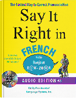 Say It Right in French
