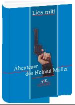Пригоди Хельмута Мюллера. Книга для читання. [нім.]